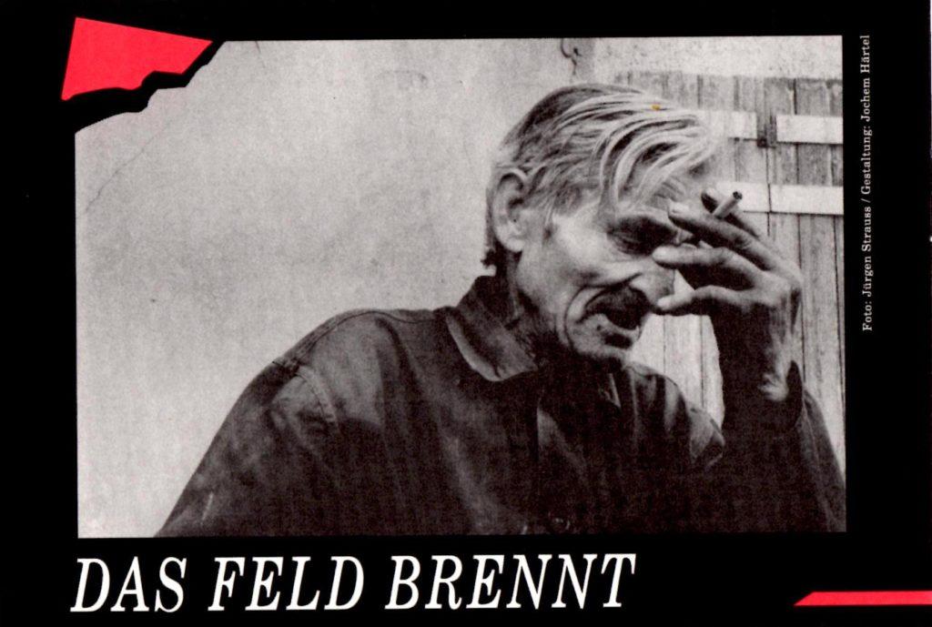 Filmplakat: Das Feld brennt (1992, Foto: Jürgen Strauss, Gestaltung: Jochem Härtel)